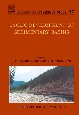 Cyclic Development of Sedimentary Basins - Developments in Sedimentology v. 57 (Hardback)