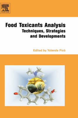 Food Toxicants Analysis: Techniques, Strategies and Developments (Hardback)
