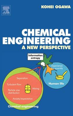 Chemical Engineering: A New Perspective (Hardback)