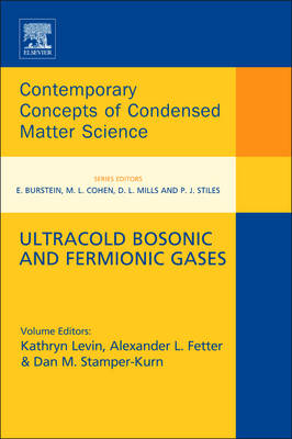 Ultracold Bosonic and Fermionic Gases - Contemporary Concepts of Condensed Matter Science 5 (Hardback)