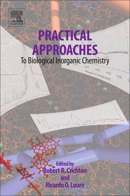 Practical Approaches to Biological Inorganic Chemistry (Paperback)