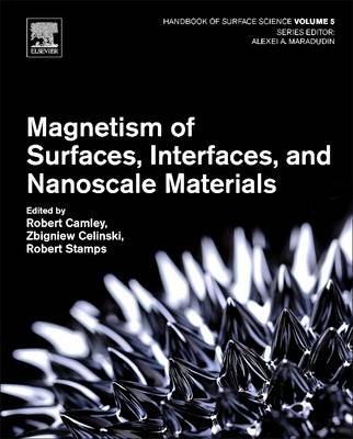 Magnetism of Surfaces, Interfaces, and Nanoscale Materials - Handbook of Surface Science 5 (Hardback)