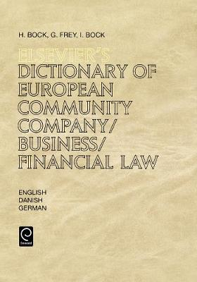 Elsevier's Dictionary of European Community Company/Business/Financial Law (Hardback)