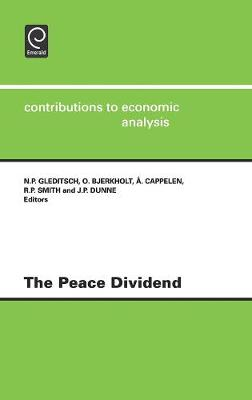 The Peace Dividend - Contributions to Economic Analysis v. 235 (Hardback)
