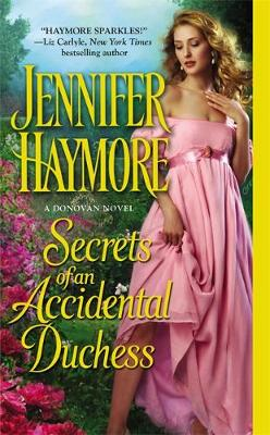 Secrets of an Accidental Duchess - Donovan Sisters 2 (Paperback)