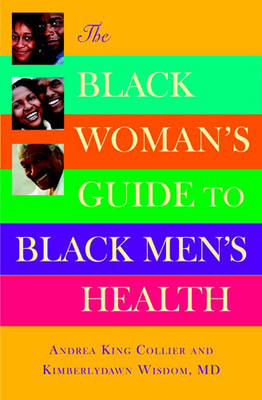 The Black Woman's Guide to Black Men's Health (Paperback)