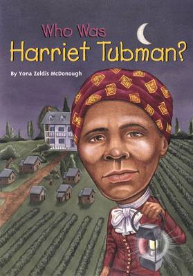 Cover Who Was: Harriet Tubman?