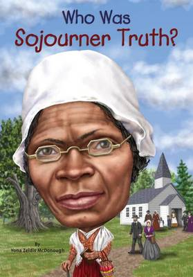 Cover Who Was Sojourner Truth? - Who Was...?
