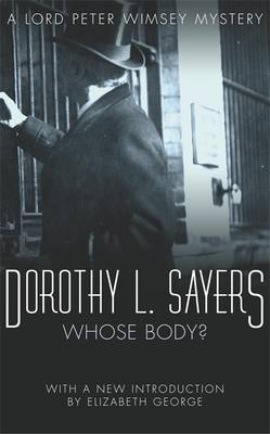 Whose Body? - Lord Peter Wimsey Mysteries Book 1 (Paperback)