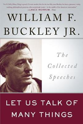 Let Us Talk of Many Things: The Collected Speeches (Paperback)