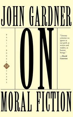 On Moral Fiction (Paperback)