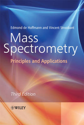 Mass Spectrometry: Principles and Applications (Hardback)