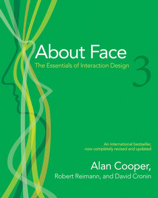 About Face 3: The Essentials of Interaction Design (Paperback)