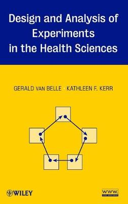 Design and Analysis of Experiments in the Health Sciences (Hardback)