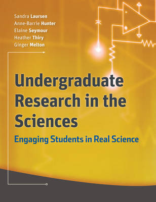 Undergraduate Research in the Sciences: Engaging Students in Real Science (Paperback)