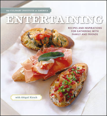 Entertaining: Recipes and Inspirations for Gathering with Family and Friends (Hardback)