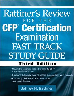 Rattiner's Review for the CFP Certification Examination: Fast Track Study Guide (Paperback)