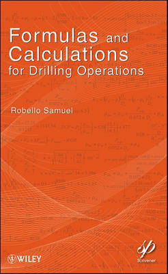 Formulas and Calculations for Drilling Operations - Wiley-Scrivener (Paperback)