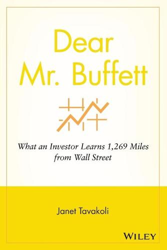 Dear Mr.Buffett: What an Investor Learns 1,269 Miles from Wall Street (Paperback)
