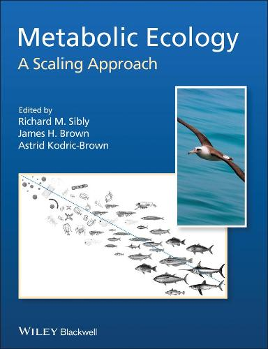 Metabolic Ecology: A Scaling Approach (Paperback)