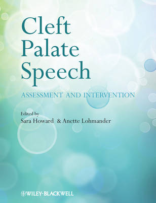 Cleft Palate Speech: Assessment and Intervention (Paperback)