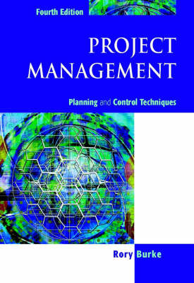Project Management: Planning and Control Techniques (Paperback)