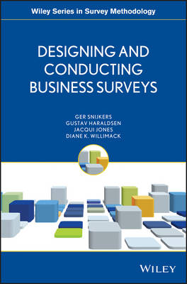 Designing and Conducting Business Surveys - Wiley Series in Survey Methodology (Paperback)