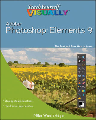 Teach Yourself Visually Photoshop Elements 9 - Teach Yourself Visually (Tech) (Paperback)