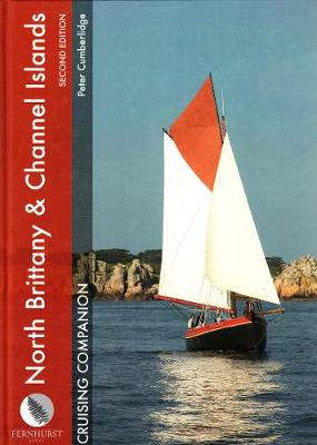 North Brittany and Channel Islands Cruising Companion (Hardback)