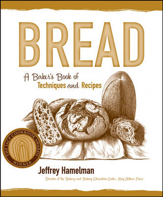 Bread: A Baker's Book of Techniques and Recipes (Hardback)