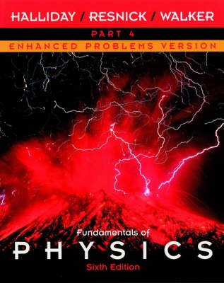 Fundamentals of Physics: Enhanced Problems Version Pt. 4, Chapters 34-38 (Paperback)