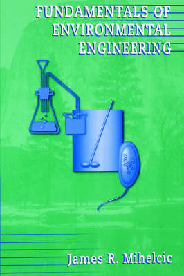 Fundamentals of Environmental Engineering (Paperback)