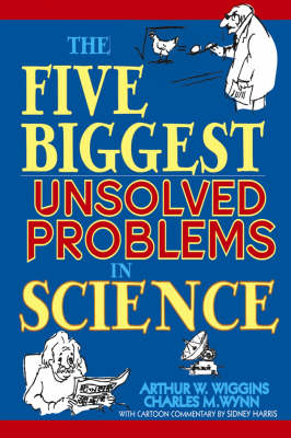 The Five Biggest Unsolved Problems in Science (Paperback)