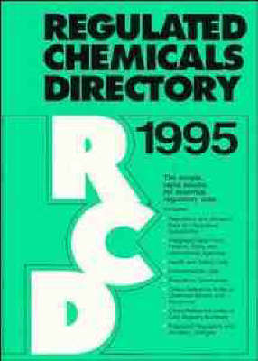Regulated Chemicals Directory 1995 (Hardback)