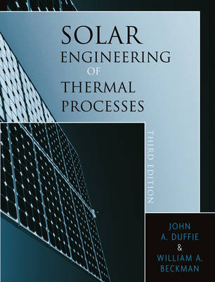 Solar Engineering of Thermal Processes (Hardback)