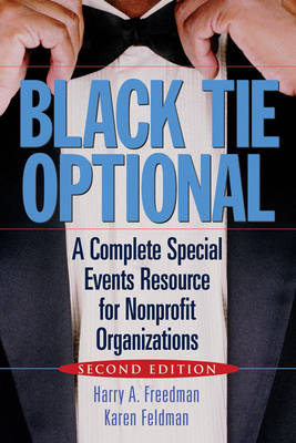 Black Tie Optional: A Complete Special Events Resource for Nonprofit Organizations (Hardback)