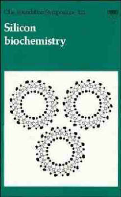 Silicon Biochemstry: Symposium Proceedings (Hardback)