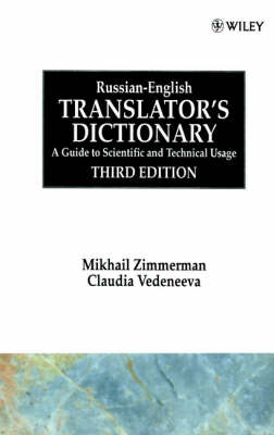 Russian-English Translator's Dictionary: A Guide to Scientific and Technical Usage (Hardback)