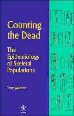 Counting the Dead: Epidemiology of Skeletal Populations (Paperback)