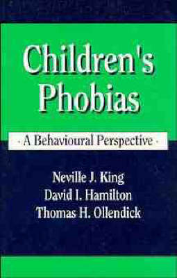 Children's Phobias: A Behavioural Perspective (Paperback)