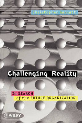 Challenging Reality: In Search of the Future (Paperback)