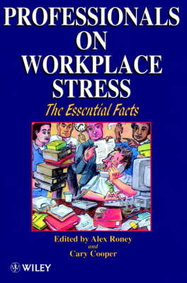 Professionals on Workplace Stress (Paperback)