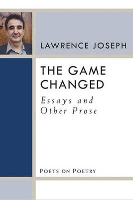 The Game Changed: Essays and Other Prose (Paperback)