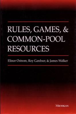 Rules, Games and Common-pool Resources - Ann Arbor Books (Paperback)