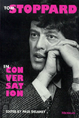 Tom Stoppard in Conversation - Theater: Theory/Text/Performance (Paperback)