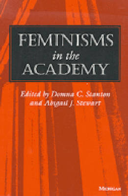 Feminisms in the Academy - Women & Culture S. (Paperback)