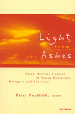 Light from the Ashes: Social Science Careers of Young Holocaust Refugees and Survivors (Paperback)