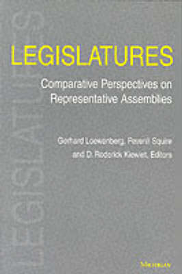 Legislatures: Comparative Perspectives on Representative Assemblies (Paperback)