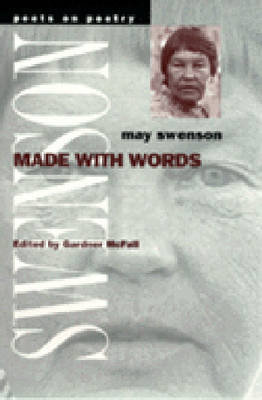 Made with Words: A Prose Miscellany - Poets on Poetry (Hardback)