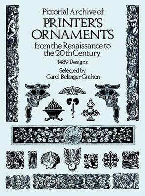 Pictorial Archive of Printer's Ornaments from the Renaissance to the 20th Century: 1489 Designs - Dover Pictorial Archive (Paperback)
